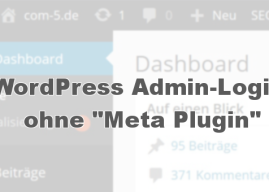 "WordPress:  Admin-Login ohne ""Meta Plugin"""