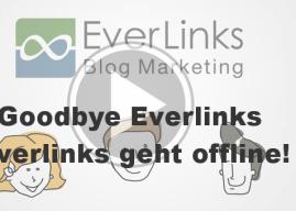 Goodbye Everlinks – Everlinks geht offline!